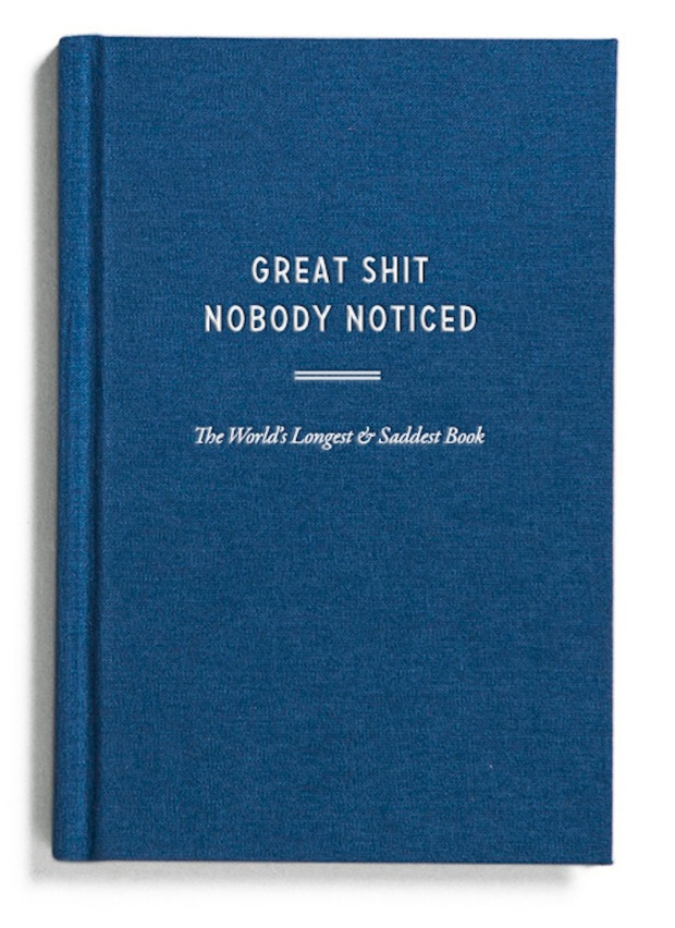 THE WORLD'S LONGEST & SADDEST BOOK